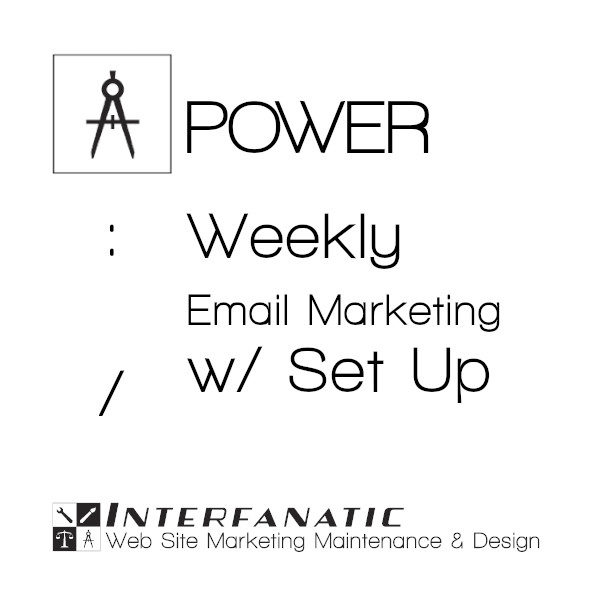 Interfanatic Power Weekly Email Marketing with Set Up