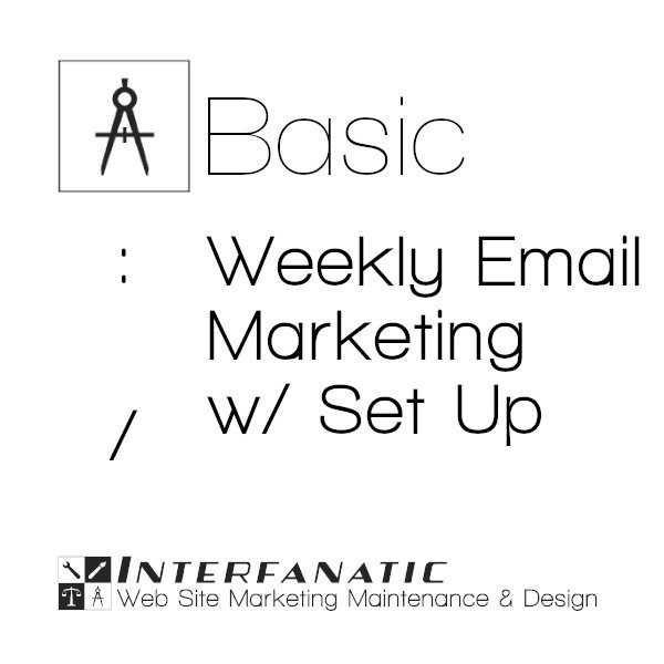 Interfanatic Basic Weekly Email Marketing with Set Up