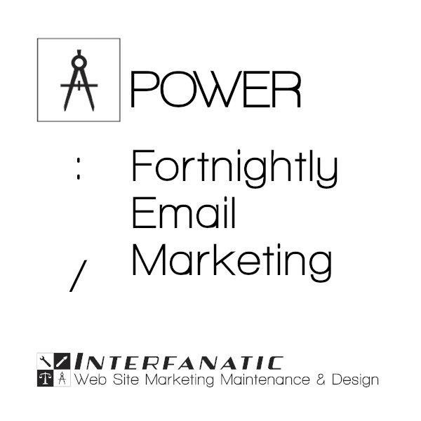 Interfanatic Power Fortnightly Email Marketing