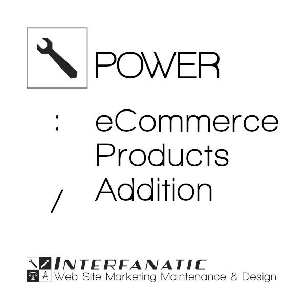 Interfanatic Power eCommerce Products Addition