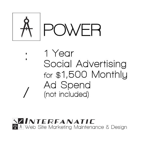1 Year Interfanatic Power Social Advertising at $1500 Monthly Ad Spend (Not Included)