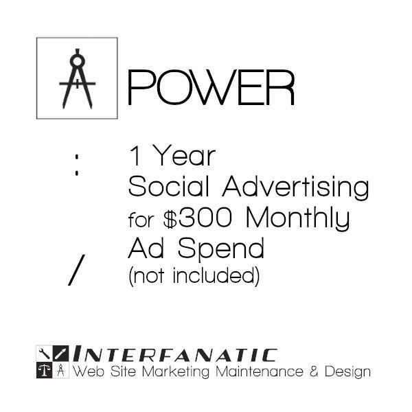 1 Year Interfanatic Power Social Advertising at $300 Monthly Ad Spend (Not Included)
