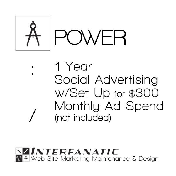 1 Year Interfanatic Power Social Advertising at $300 Monthly Ad Spend (Not Included) with Set Up
